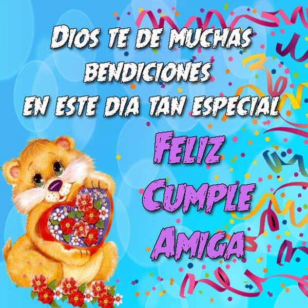 tarjetas de cumpleaños para una amiga 5 - dios te de bendiciones feliz cumple amiga